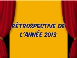 Rétrospective 2013